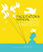 Facilitator's Manual for the Class of Nonviolence
